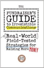 The Fundraiser's Guide to Irresistible Communications – Book Review